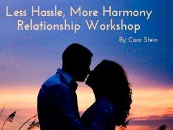 fix your relationship with the Less Hassle, More Harmony Relationship Workshop